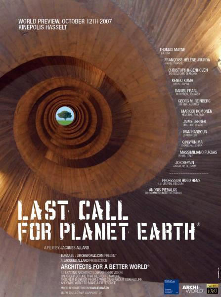 Last Call for Planet Earth. Architects for a better world