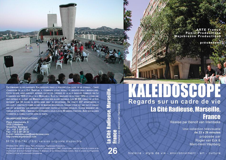 Kaléidoscope Vol5 : Regards sur un cadre de vie : La Cité Radieuse